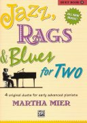 JAZZ, RAGS & BLUES FOR TWO 5  - 1 piano 4 hands / 1 klavír 4 ruce