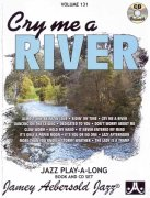 AEBERSOLD PLAY ALONG 131 - CRY ME A RIVER + CD