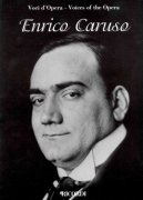 VOICES OF THE OPERA - ENRICO CARUSO / vocal + piano