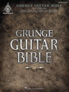 Grunge Guitar Bible (2nd Edition) / kytara + tabulatura
