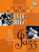 Jumpin' Jim's Ukulele Masters: Lyle Ritz - Jazz + CD // zpěv/akordy