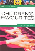 Really Easy Piano - CHILDRENS FAVOURITES (20 popular hits)