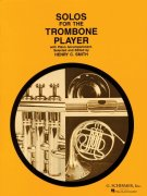 Solos for the Trombone Player / trombon + piano