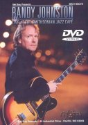 RANDY JOHNSTON - Live at the Smithsonian Jazz Cafe - DVD
