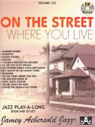 AEBERSOLD PLAY ALONG 132 - On the Street Where You Live + CD
