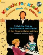Classical Music for Children + CD - 25 Easy Pieces for Clarinet and Piano