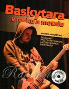 Baskytara v rocku a metalu + CD - Haruštiak Marek
