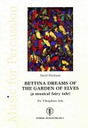 David Friedman - BETTINA DREAMS OF THE GARDEN OF ELVES / vibraphone solo