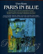 Paris in blue - 20 famous pieces and new compositons for piano - Uwe Korn