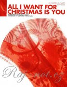 All I Want For Christmas Is You pro sbor SATB A Cappella
