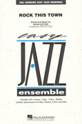 ROCK THIS TOWN - Easy Jazz Ensembles / partitura + party