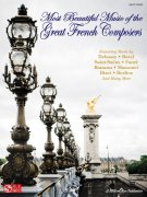Most Beautiful Music of the Great French Composers - easy piano