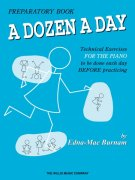 A DOZEN A DAY by Edna-Mae Burnam 1 - Primary / klavír