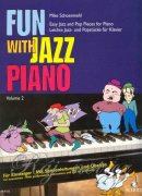 Fun with Jazz Piano II - Mike Schoenmehl