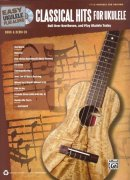 Easy Ukulele Play-Along: Classical Hits for Ukulele + CD / melodie + tabulatura