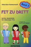 Fit zu Dritt 2 pro akordeon trio od HUMMEL GOTTFRIED