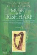 The Calthorpe Collection: Music For The Irish Harp - Volume 3