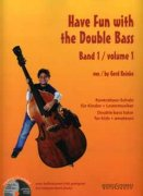 Have Fun with the Double Bass 1 + CD - Gerd Reinke