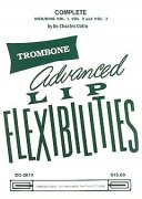 Advanced Lip Flexibilities Complete volume 1, 2, 3 - trombone