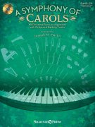 A Symphony Of Carols + CD piano solos or piano duets (2 pianos 4 hands)