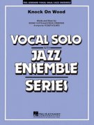 Knock On Wood - Vocal Solo with Jazz Ensemble / partitura + party