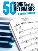 50 Songs For All Keyboards: 4 Chord Songbook - keyboard