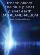 Frozen Planet, The Blue Planet, Planet Earth: Das Klavieralbum