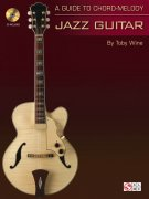 A Guide To Chord-Melody Jazz Guitar + CD