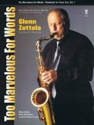 Too Marvelous For Words - Glenn Zottola + CD / tenor sax (alto sax)