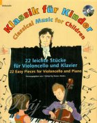 Classical Music for Children + CD - 22 Easy Pieces - cello and piano