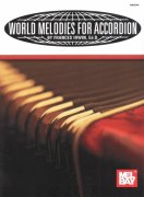 World Melodies for Accordion / Světové melodie pro akordeon