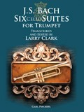 J. S. Bach: Six Cello Suites For Trumpet