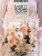 Easiest Keyboard Collection: Wedding Music