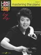 Lang Lang Piano Academy: Mastering The Piano - Level 1