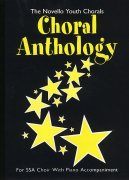 The Novello Youth Chorals: Choral Anthology (SSA)