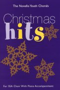 The Novello Youth Chorals: Christmas Hits (SSA)