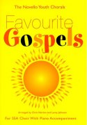 The Novello Youth Chorals: Favourite Gospels (SSA)
