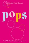 The Novello Youth Chorals: Pops (SATB)