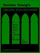 Organ Voluntaries - Eleven Short Solos for Church or Recital - By Gordon Young