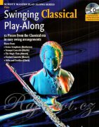 Swinging Classical Play-Along + CD - příčná flétna a klavír