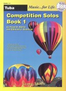 Music for Life - Competition Solos 1 + CD // tuba