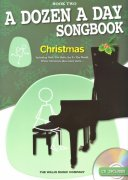 A DOZEN A DAY - CHRISTMAS SONGBOOK 2 + CD / klavír