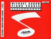 Michael Aaron Piano Course: Performance Primer