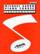 Michael Aaron Piano Course: Performance Grade Two