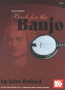 J.S. Bach: Bach For The Banjo