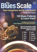 The BLUES SCALE for Tenor Saxophone and Bb Instruments + CD