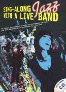 JAZZ  - Sing Along with a Live Band + CD / zpěv (+ party online)