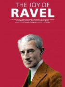 The Joy Of Ravel - Maurice Ravel