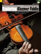 Exploring Klezmer Fiddle + CD - An Introduction to Klezmer Styles, Technique and History