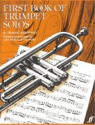 FIRST BOOK OF TRUMPET SOLOS / trumpet a piano
